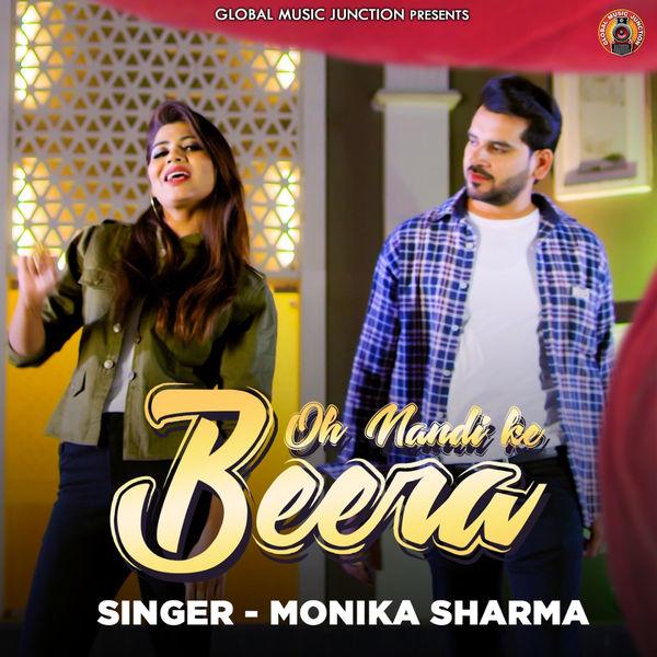 Monika Sharma - Oh Nandi Ke Beera - Single