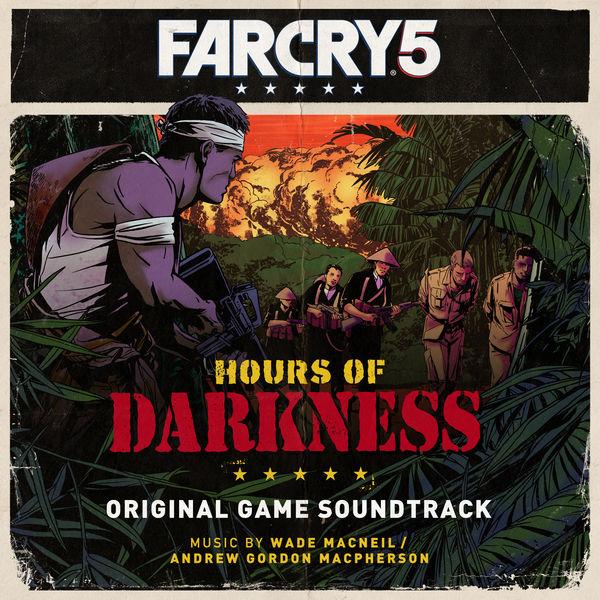 Wade MacNeil - Far Cry 5: Hours of Darkness (Original Game Soundtrack)