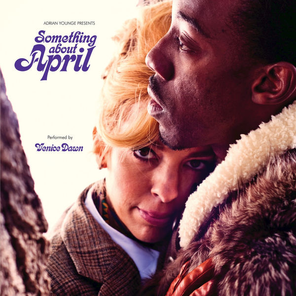 Adrian Younge - Adrian Younge Presents: Something About April
