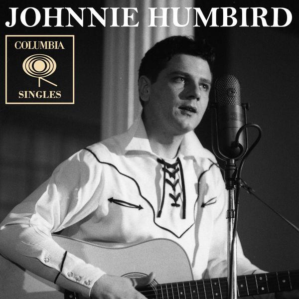 Johnnie Humbird - Columbia Singles