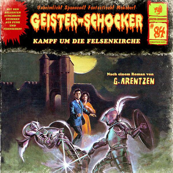 Geister-Schocker Folge 84: Kampf um die Felsenkirche