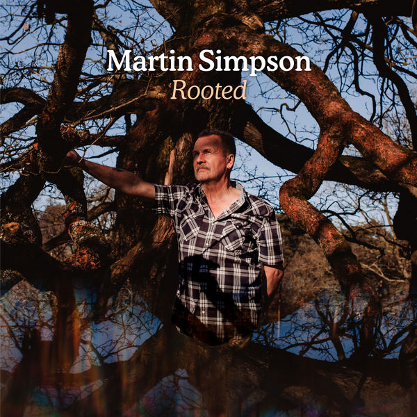 Martin Simpson - Rooted
