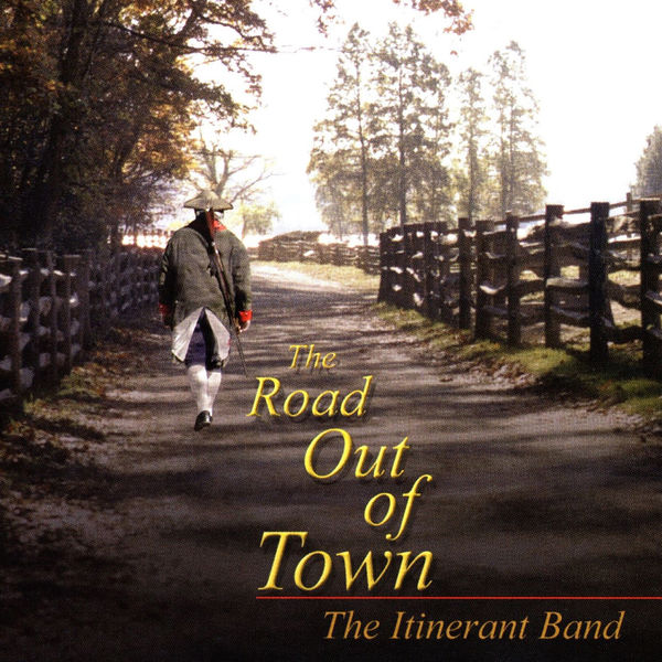 The Itinerant Band - The Road out of Town