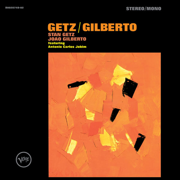 Stan Getz - Getz/Gilberto (Expanded Edition)