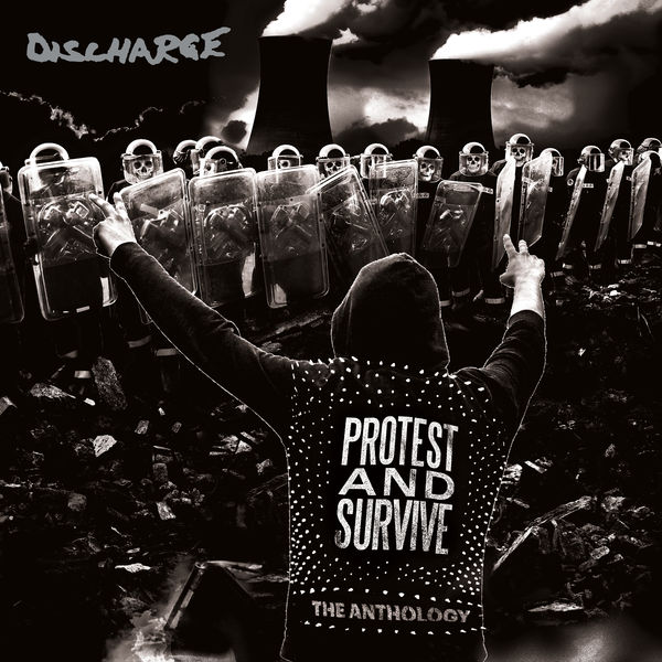 Discharge - Protest and Survive: The Anthology (2020 - Remaster)