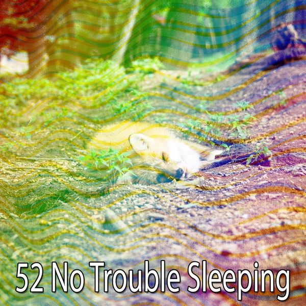 Best Relaxing Spa Music - 52 No Trouble Sleeping