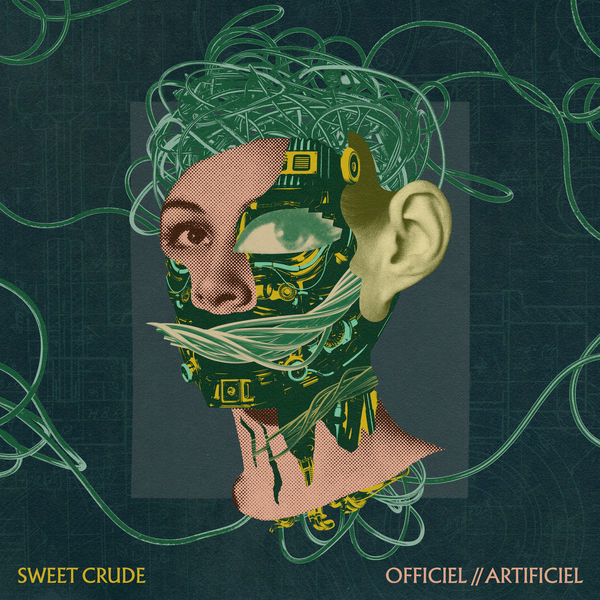 Sweet Crude - Officiel//Artificiel