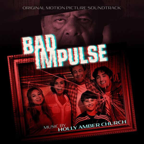 Holly Amber Church - Bad Impulse: Original Motion Picture Soundtrack