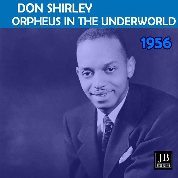 Don Shirley - Orpheus In The Underworld