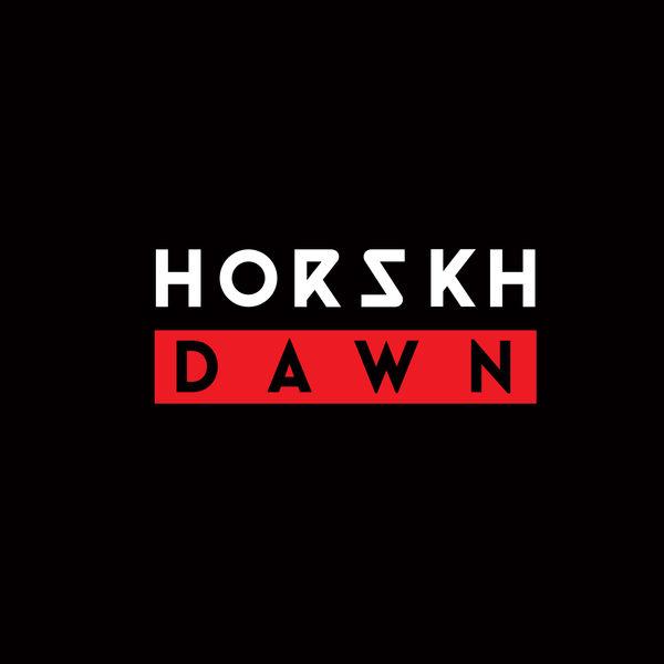 Horskh - Dawn