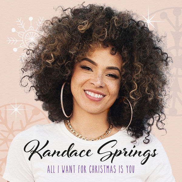 Kandace Springs - All I Want For Christmas Is You