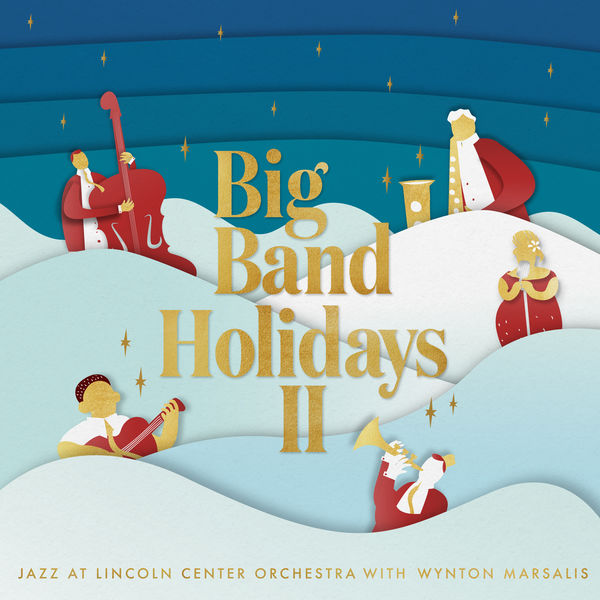 Jazz At Lincoln Center Orchestra - Big Band Holidays II