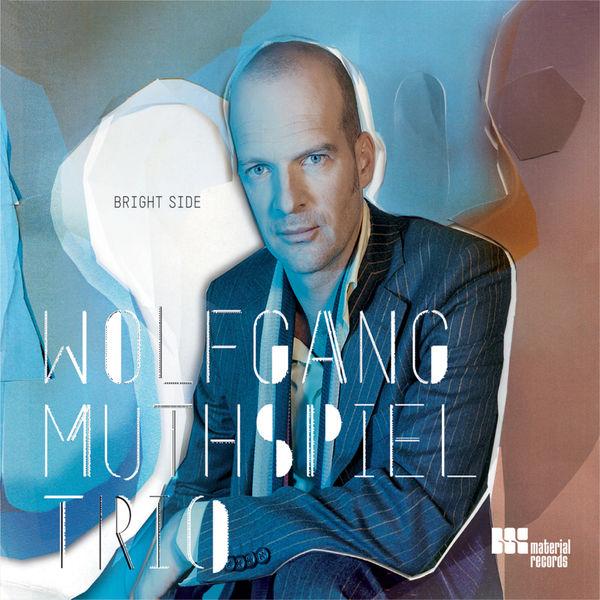 Wolfgang Muthspiel|Bright Side
