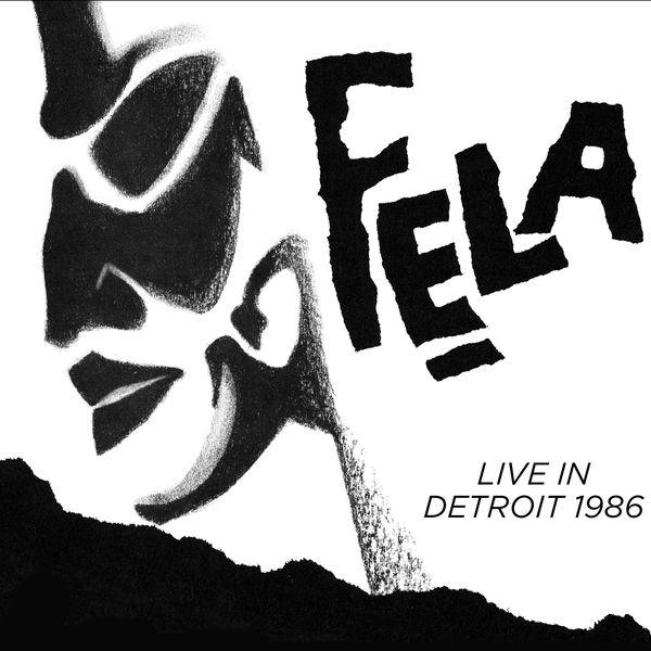 Fela Kuti & Egypt 80 - Live in Detroit 1986