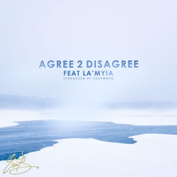 Eric Bellinger - Agree 2 Disagree (feat. La'Myia)