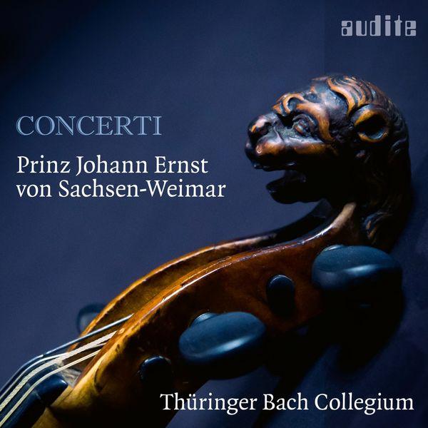 Thüringer Bach Collegium|Prinz Johann Ernst von Sachsen-Weimar: Concerti