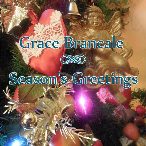 Grace Brancale - Season's Greetings