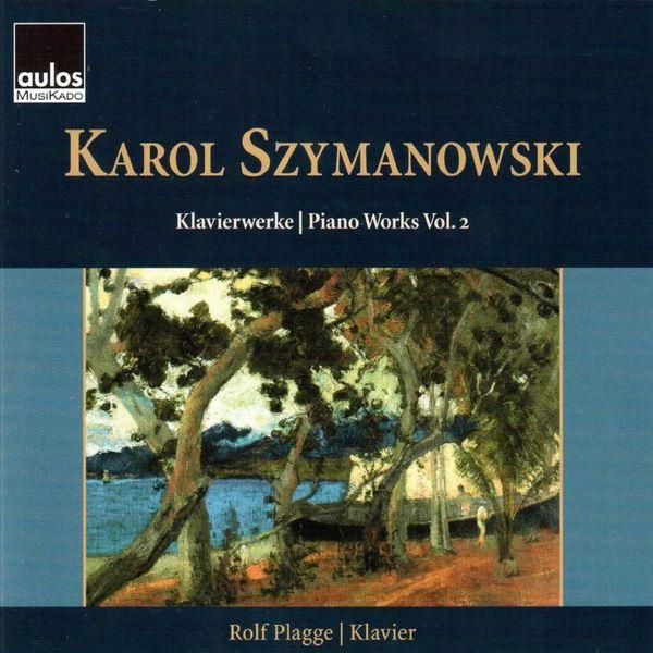 Rolf Plagge - Szymanowski: Piano Works, Vol. 2