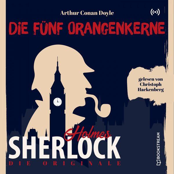 Sherlock Holmes - Die Originale: Die fünf Orangenkerne