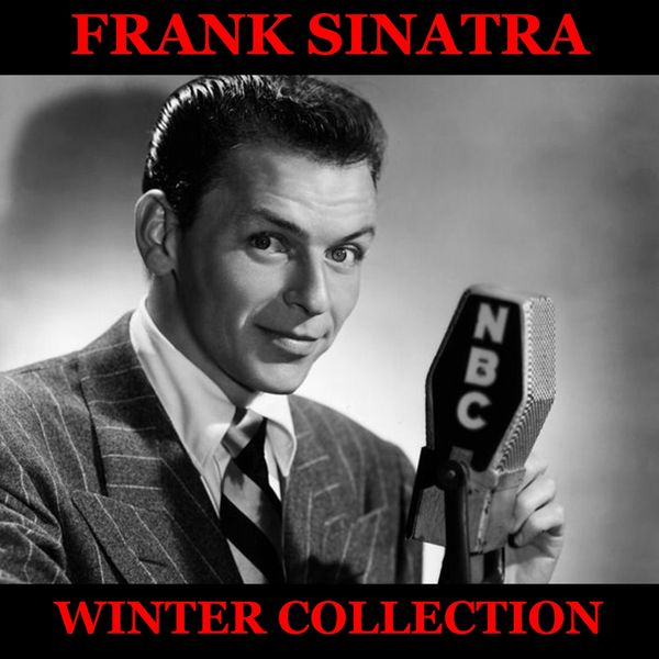 Frank Sinatra - Frank Sinatra Definitive Winter Collection