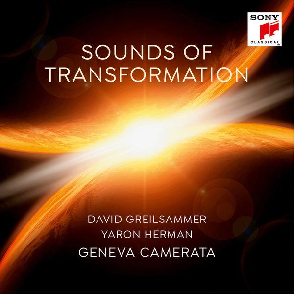 David Greilsammer - Sounds of Transformation