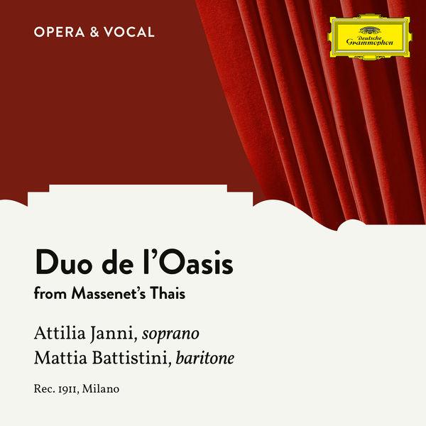 Mattia Battistini - Massenet: Thais: Duo de l'Oasis