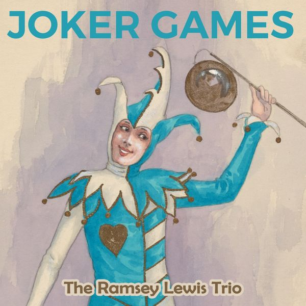 The Ramsey Lewis Trio - Joker Games