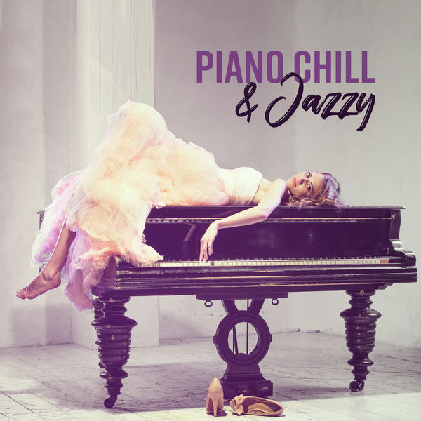 Background Music Masters - Piano Chill & Jazzy: Lounge Chill Out, Calming Background Sounds, Emotional Music for Lovers
