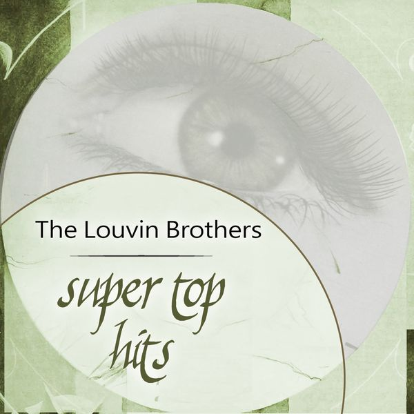 The Louvin Brothers - Super Top Hits