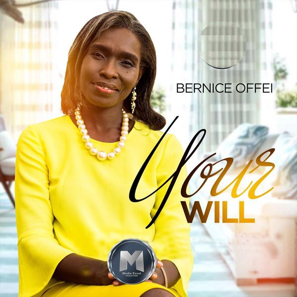 Bernice Offei - Your Will