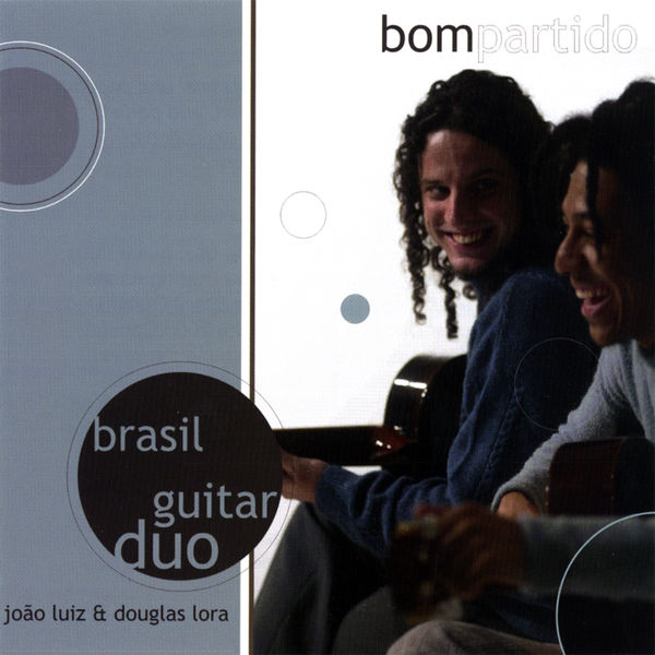 Brasil Guitar Duo - Bom Partido