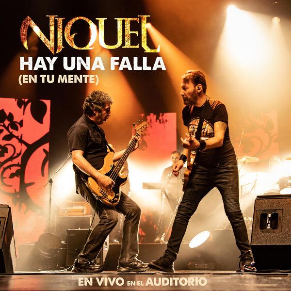 Niquel - Hay una Falla (En Tu Mente) (En Vivo)