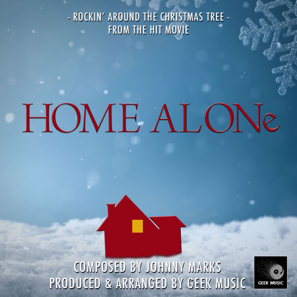"""Album Rockin' Around The Christmas Tree (From """"Home Alone"""") by Geek Music 