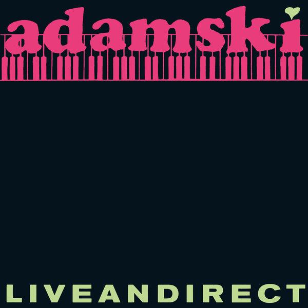 Adamski - Liveandirect