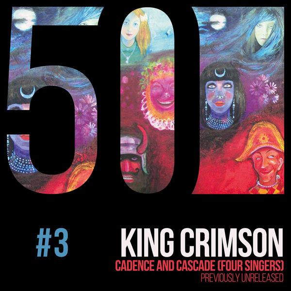 King Crimson - Cadence and Cascade (KC50, Vol. 3)