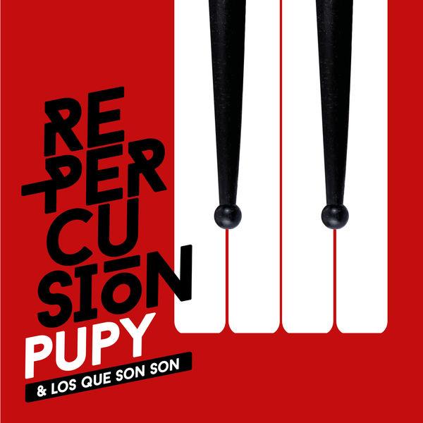 Pupy y los que Son Son Re-Percusión