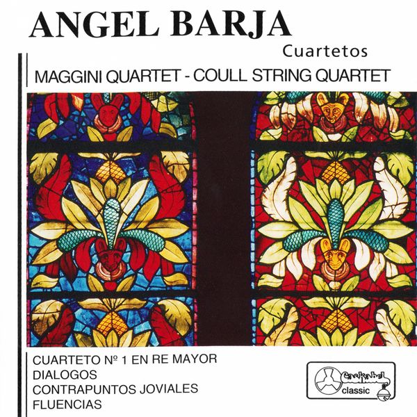 Maggini Quartet - Ángel Barja: Cuartetos