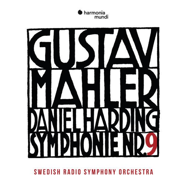 Daniel Harding - Mahler: Symphony No. 9