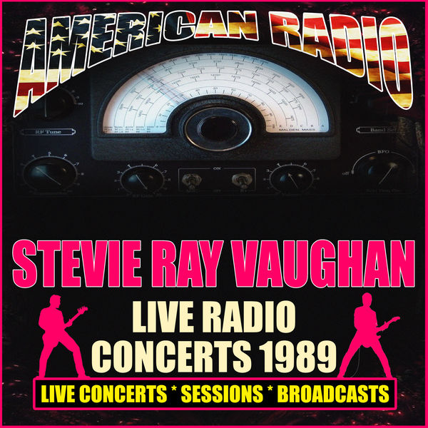 Stevie Ray Vaughan - Live Radio Concerts 1989