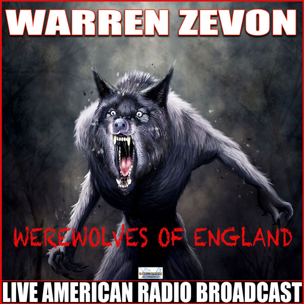 Warren Zevon - Werewolves Of England