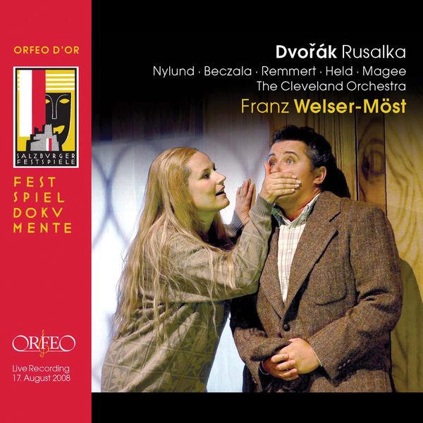 Cleveland Orchestra - Dvořák: Rusalka, Op. 114, B. 203 (Live)