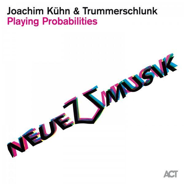 Joachim Kühn - Playing Probabilities