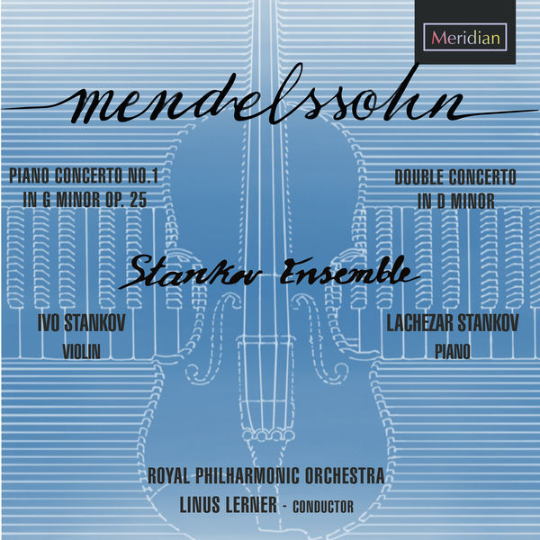 Felix Mendelssohn - Concerto for Piano and Orchestra Number 1 in G minor Op. 25, Concerto for Violin, Piano and Orchestra in D minor