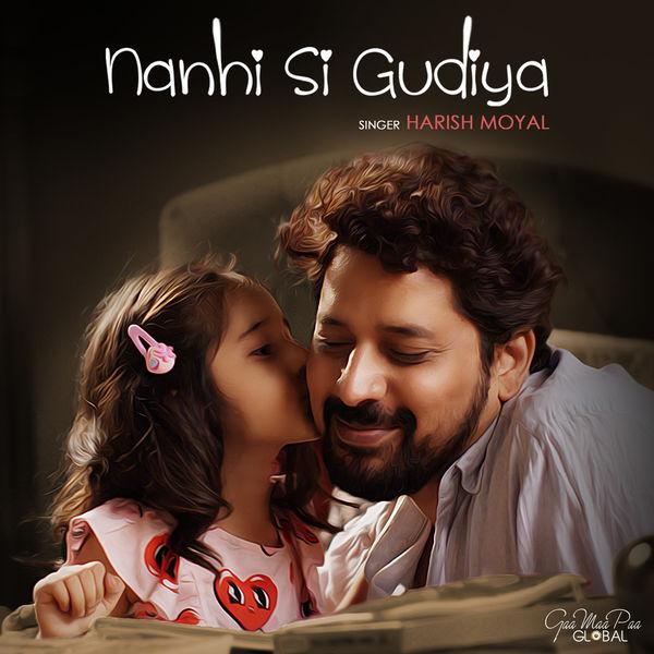 Harish Moyal - Nanhi Si Gudiya
