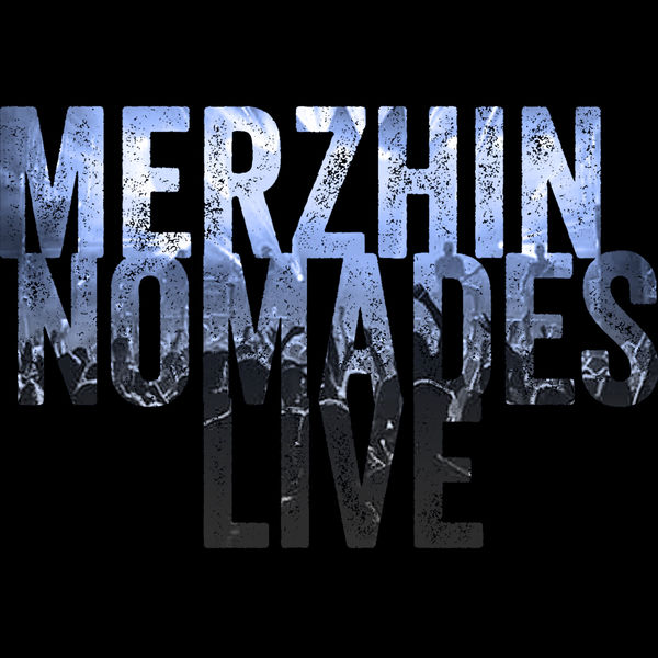 Merzhin - Nomades (Live)