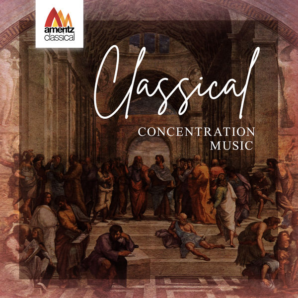 Various Artists - Classical Concentration Music