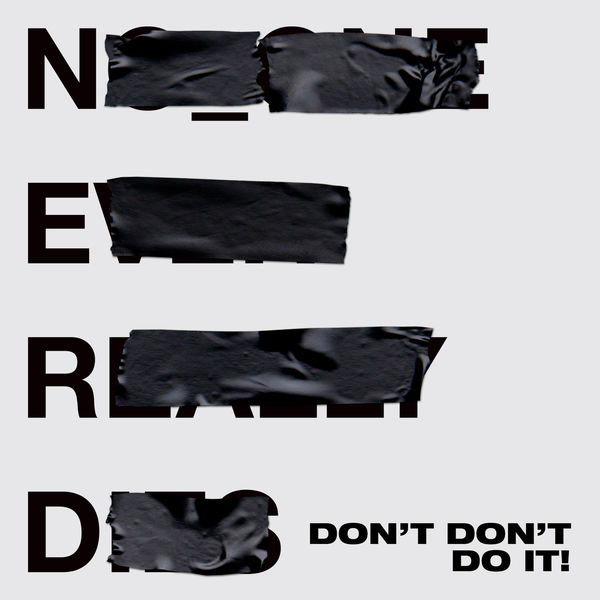 N.E.R.D. - Don't Don't Do It!