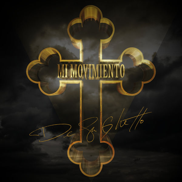 De La Ghetto - Mi Movimiento