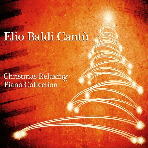 Elio Baldi Cantù - Christmas Relaxing Piano Collection