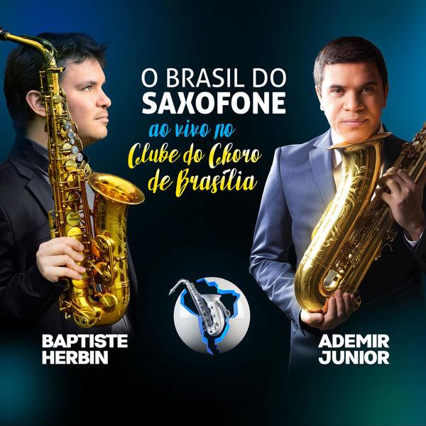 Ademir Júnior - O Brasil do Saxofone